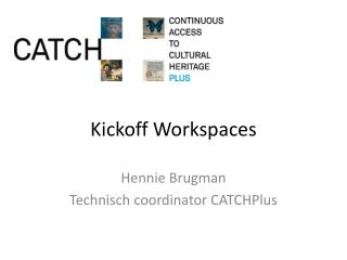 Kickoff Workspaces