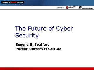 The Future of Cyber Security