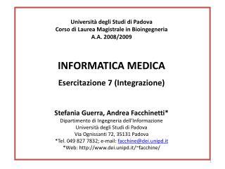 Università degli Studi di Padova Corso di Laurea  Magistrale in  Bioingegneria A.A.  2008/2009