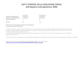 DATI E TENDENZE DELLA LEGISLAZIONE STATALE (dal Rapporto sulla legislazione 2008)