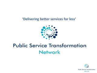 'Delivering better services for less'