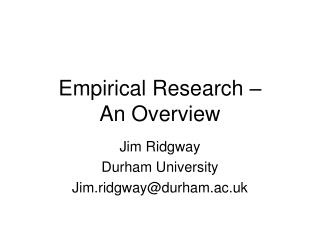 Empirical Research –  An Overview