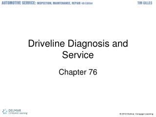 Driveline Diagnosis and Service