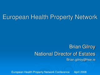 European Health Property Network
