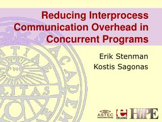Reducing Interprocess Communication Overhead in Concurrent Programs