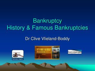 Bankruptcy History & Famous Bankruptcies