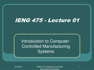 IENG 475 - Lecture 01