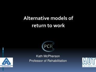 Kath McPherson Professor of Rehabilitation