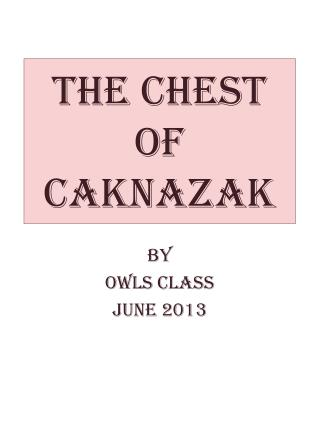 The Chest of  Caknazak