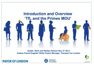 Introduction and Overview 'TfL and the Primes MOU'