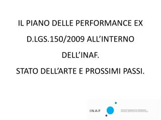 INAF – PIANO PERFORMANCE 2011-2013