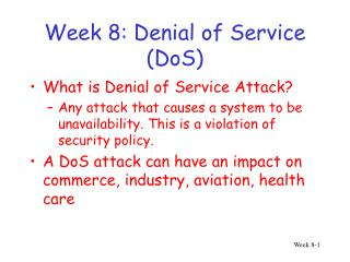Week 8: Denial of Service (DoS)