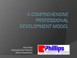 A comprehensive professional development model