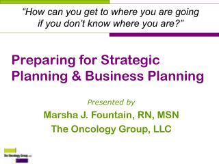 Preparing for Strategic Planning & Business Planning
