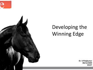 Developing the Winning Edge