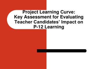 Genesis of Project Learning Curve