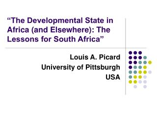 """The Developmental State in Africa (and Elsewhere): The Lessons for South Africa"""