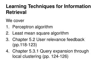 Learning Techniques for Information Retrieval