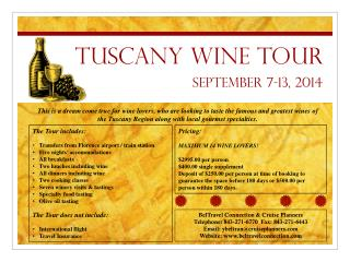 Tuscany Wine Tour September 7-13, 2014