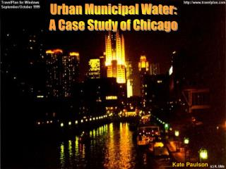 Urban Municipal Water: A Case Study of Chicago