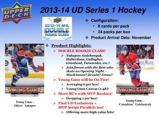 2013-14 UD Series 1 Hockey