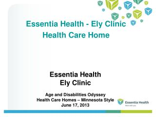 Essentia Health - Ely Clinic Health Care Home