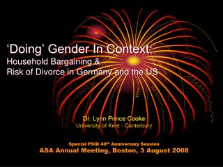 'Doing' Gender In Context:  Household Bargaining &  Risk of Divorce in Germany and the US