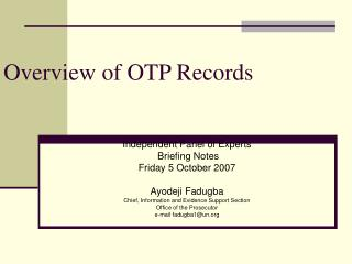 Overview of OTP Records