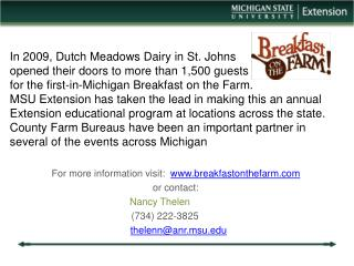 For more information visit:   breakfastonthefarm or contact: