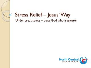 Stress Relief – Jesus' Way