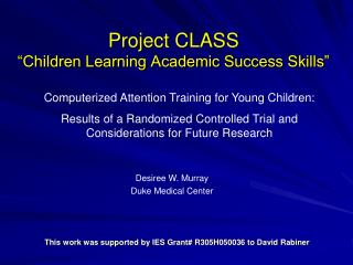 "Project CLASS  ""Children Learning Academic Success Skills"""