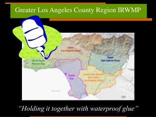 Greater Los Angeles County Region IRWMP