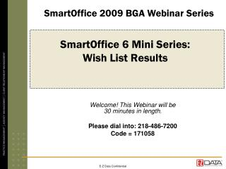 SmartOffice 6 Mini Series:  Wish List Results