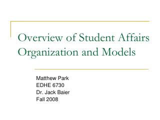Overview of Student Affairs Organization and Models