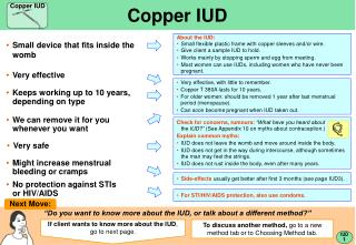 Very effective, with little to remember. Copper T 380A lasts for 10 years.