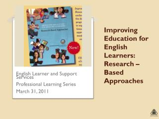 Improving Education for English Learners: Research –Based Approaches