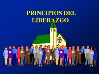 PRINCIPIOS DEL LIDERAZGO