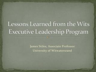 Lessons Learned from the Wits Executive Leadership  Program