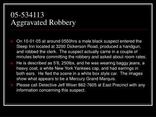 05-534113  Aggravated Robbery