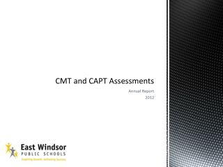 CMT and CAPT Assessments