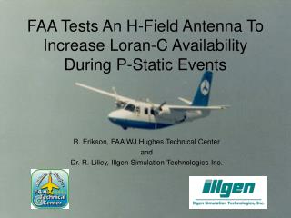FAA Tests An H-Field Antenna To Increase Loran-C Availability During P-Static Events