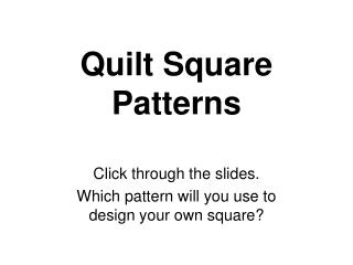 Quilt Square Patterns