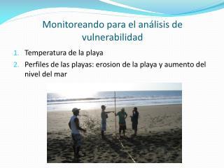 Temperatura de la playa Perfiles de las playas: erosion de la playa y aumento del nivel del mar