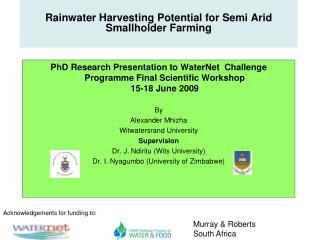 Rainwater Harvesting Potential for Semi Arid Smallholder Farming