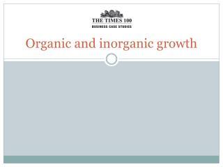 Organic and inorganic growth
