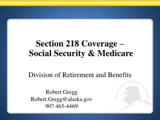Section 218 Coverage –  Social Security & Medicare