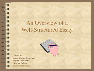 An Overview of a  Well-Structured Essay