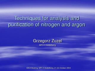 Techniques for analysis and purification of nitrogen and argon
