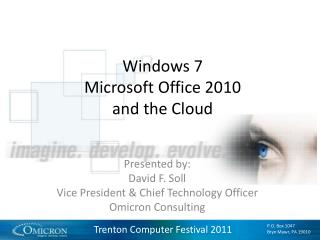 Windows 7 Microsoft Office 2010 and the Cloud