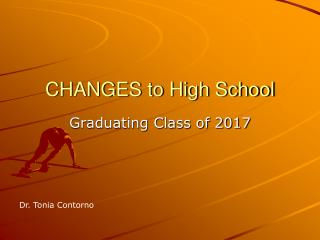 CHANGES to High School